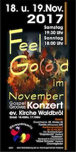 18./19.November Konzert Feel G(o)od